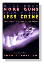 More Guns, Less Crime : Understanding Crime and Gun-Control Laws