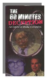 The 60 Minutes Deception